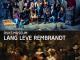Foto ambachten van Harrie de Fotograaf in finale 'Lang Leve Rembrandt' Rijksmuseum